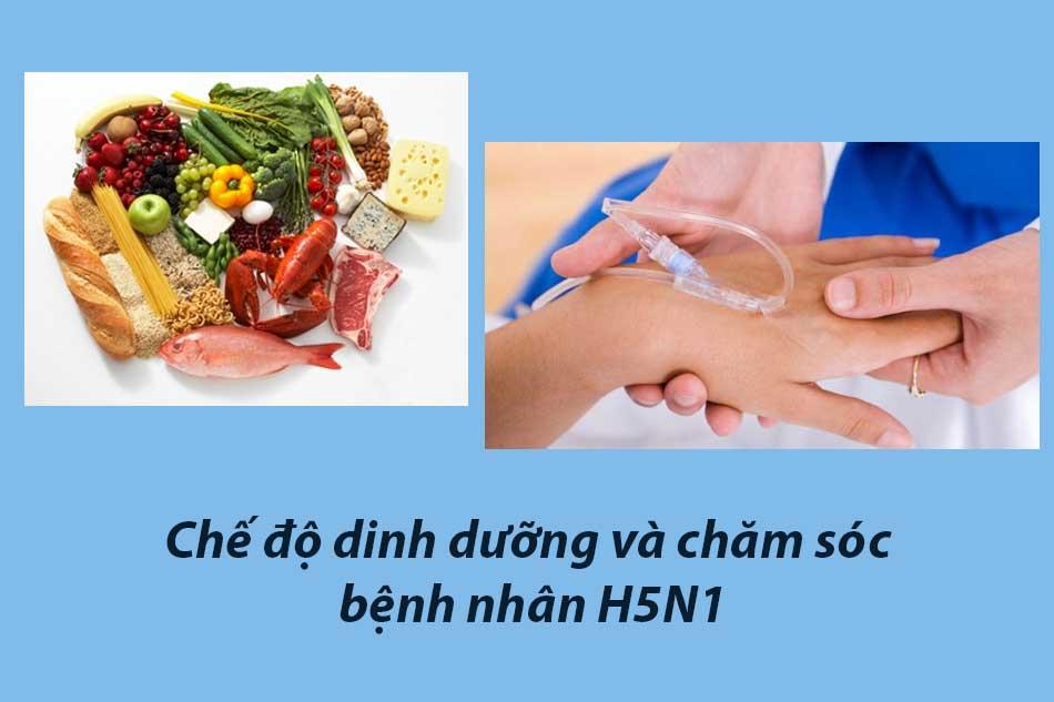 Chế độ dinh dưỡng và chăm sóc bệnh nhân H5N1