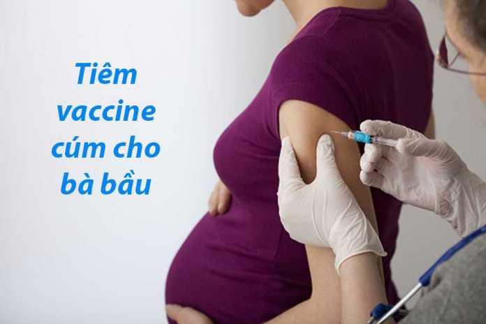 Tiêm vaccine cúm cho bà bầu