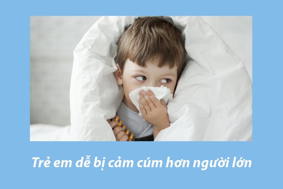 Trẻ nhỏ dễ mắc bệnh cúm hơn người lớn