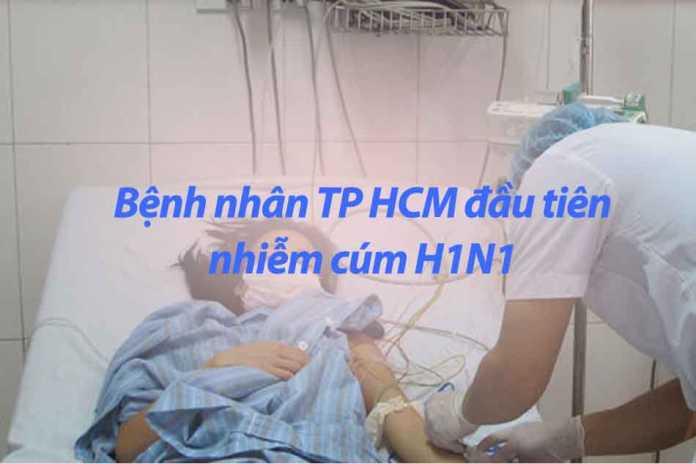 Bệnh nhân TP HCM đầu tiên nhiễm cúm H1N1
