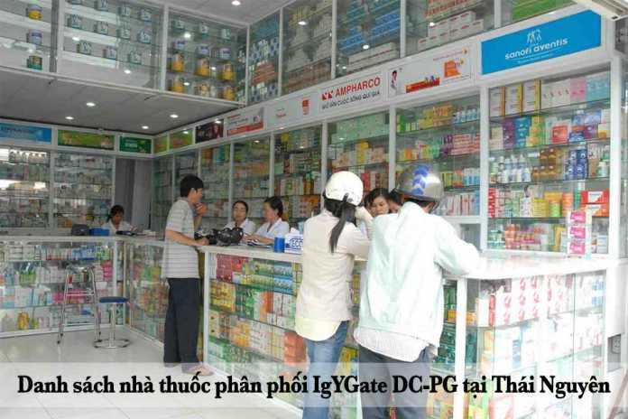 Danh sách nhà thuốc phân phối IgYGate DC-PG tại Thái Nguyên