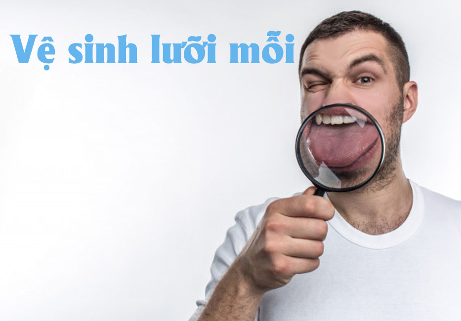 Vệ sinh lưỡi để tránh bị hôi miệng
